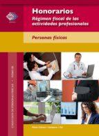 Honorarios. Régimen fiscal de las actividades profesionales. Personas físicas. 2017 (ebook)
