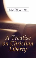 A Treatise on Christian Liberty (ebook)