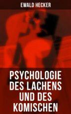 Psychologie des Lachens und des Komischen - Komplette Ausgabe (ebook)