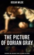 THE PICTURE OF DORIAN GRAY (The Original 1890 'Uncensored' Edition & The Revised 1891 Edition) (ebook)