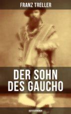 Der Sohn des Gaucho (Abenteuerroman) (ebook)