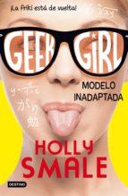Geek Girl 2. Modelo inadaptada (ebook)