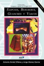 Egipcios, Bereberes, Guanches y Vascos (ebook)
