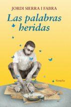 Las palabras heridas (ebook)