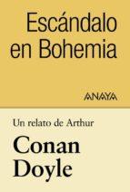 Un relato de Conan Doyle: Escándalo en Bohemia (ebook)