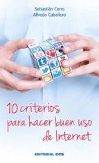 10 criterios para hacer buen uso de internet