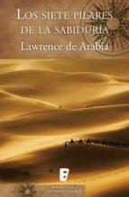 Los siete pilares de la sabiduría (ebook)