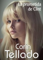La prometida de Clint (ebook)