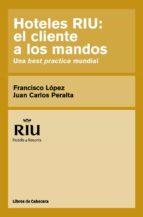 Hoteles RIU: el cliente a los mandos (ebook)