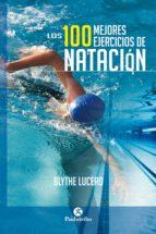 Los 100 mejores ejercicios de natación (Bicolor) (ebook)