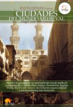 Breve historia de las ciudades del mundo medieval (ebook)