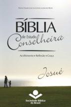BÍBLIA DE ESTUDO CONSELHEIRA ? JOSUÉ