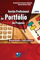 Gestão Profissional do Portfólio de Projetos: maturidade e indicadores (ebook)
