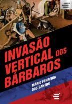 Invasão Vertical dos Bárbaros (ebook)