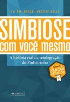 SIMBIOSE COM VOCÊ MESMO