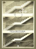 eso-exoteria, allegorical writings and drawings