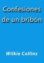 Confesiones de un bribón (ebook)