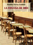 La Fontana de Oro (ebook)