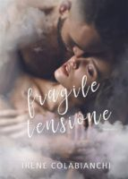 Fragile tensione (ebook)