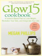 GLOW 15 COOKBOOK