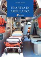 Una vita in ambulanza (ebook)