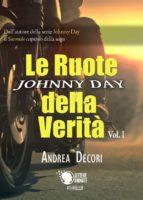 Johnny Day - Le Ruote della Verità Vol.1 (ebook)