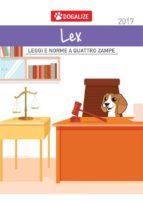 Dogalize Lex - Leggi e norme a 4 zampe (ebook)