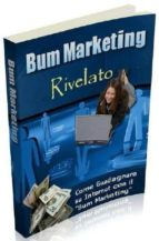 Bum Marketing Rivelato (ebook)