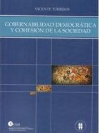 GOBERNABILIDAD DEMOCRÁTICA Y COHESIÓN DE LA SOCIEDAD (ebook)