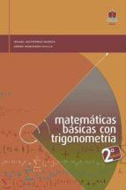 Matemáticas básicas con trigonometría 2 Edición (ebook)
