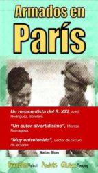 ARMADOS EN PARÍS (ebook)