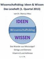 Wissenschaftsblog: Ideen und Wissen - Das Leseheft (ebook)