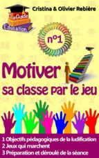 Motiver sa classe par le jeu n°1 (ebook)