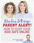 Parent Alert How To Keep Your Kids Safe Online (eBook)