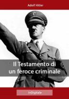 Il Testamento di un feroce criminale