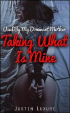 Taking What Is Mine (ebook)