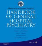 Massachusetts General Hospital Handbook of General Hospital Psychiatry - E-Book (ebook)