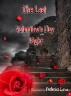 The Last Valentine's Day Night (ebook)