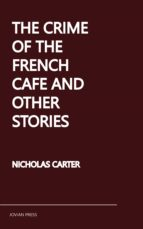 The Crime of the French Cafe and Other Stories (ebook)