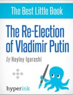 THE RE-ELECTION OF VLADIMIR PUTIN