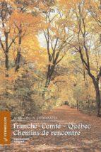 Franche-Comté - Québec (ebook)