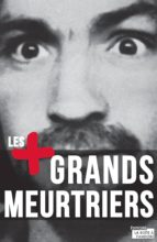 Les plus grands meurtriers (ebook)