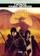 Thomas Passe-Mondes : Uluru (ebook)