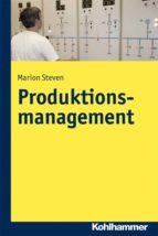 Produktionsmanagement (ebook)
