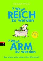 7 Wege reich zu werden - 7 Wege arm zu werden (ebook)
