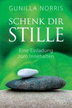 Schenk dir Stille (ebook)
