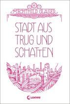 Stadt aus Trug und Schatten (ebook)