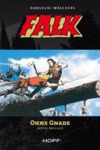 Falk 7: Ohne Gnade (ebook)
