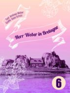 Herr Weber in Bretagne (ebook)