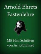 Arnold Ehrets Fastenlehre (ebook)